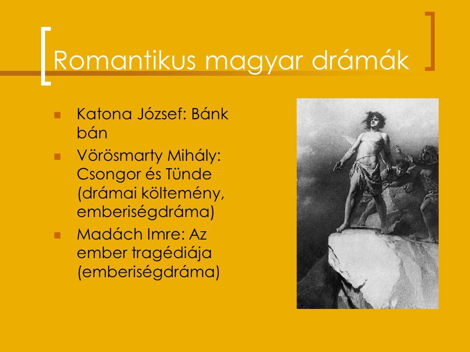 Romantikus regények Német: E.T.A. Hoffmann: Az arany virágcserép Francia: Victor Hugo: Nyomorultak Orosz: Puskin: Anyegin (verses regény – műfajkevere