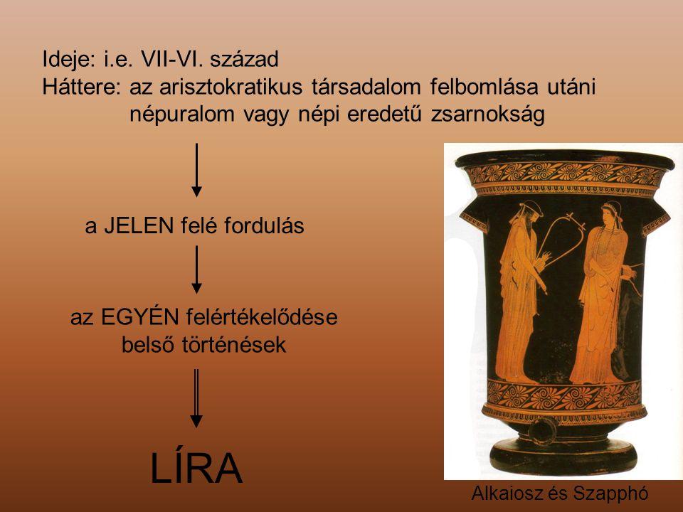 A görög líra legnagyobb alakjai Anakreon Szapphó Alkaiosz