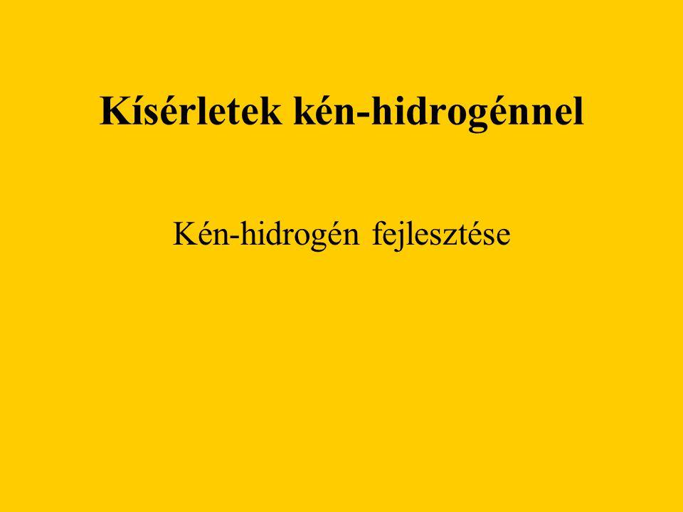 Kísérletek kén-hidrogénnel Kén-hidrogén fejlesztése