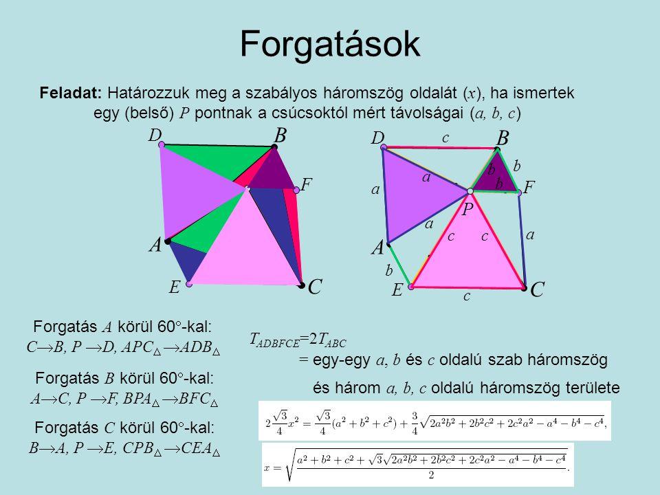 Elfajult háromszög T  2 =(a+b+c)(a+b  c)(a  b+c)(  a+b+c)/16 ab c a+b=c A C B a b c b+c=a A C B a b c c+a=b A C B Mikor elfajult a háromszög?Ha a területe zérus.