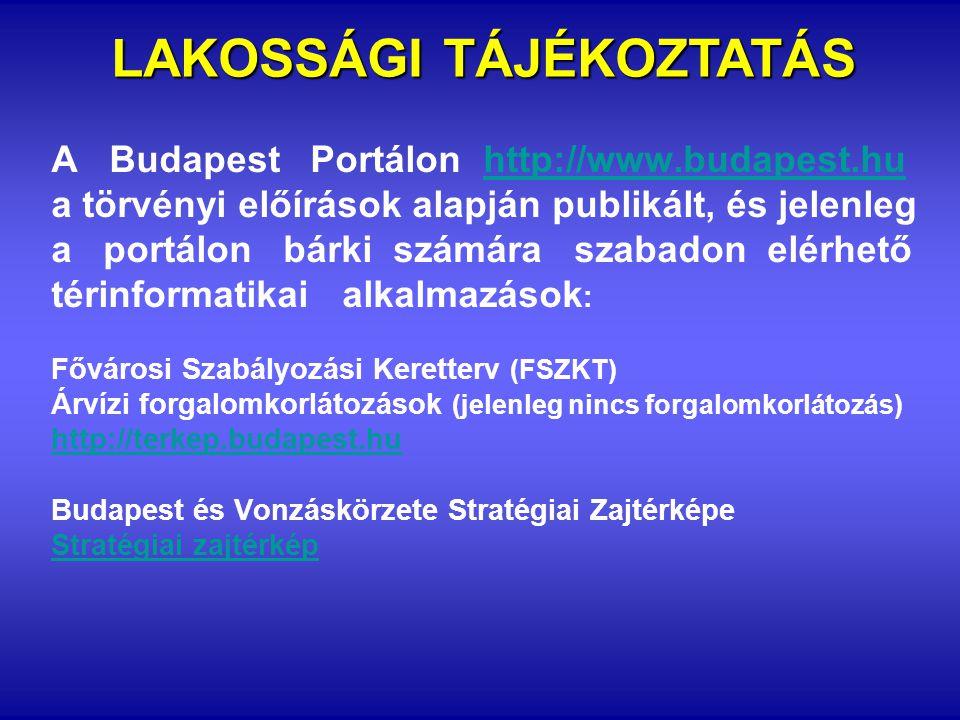 A Budapest Portálon http://www.budapest.hu a törvényi előírások alapján publikált, és jelenleg a portálon bárki számára szabadon elérhető térinformati