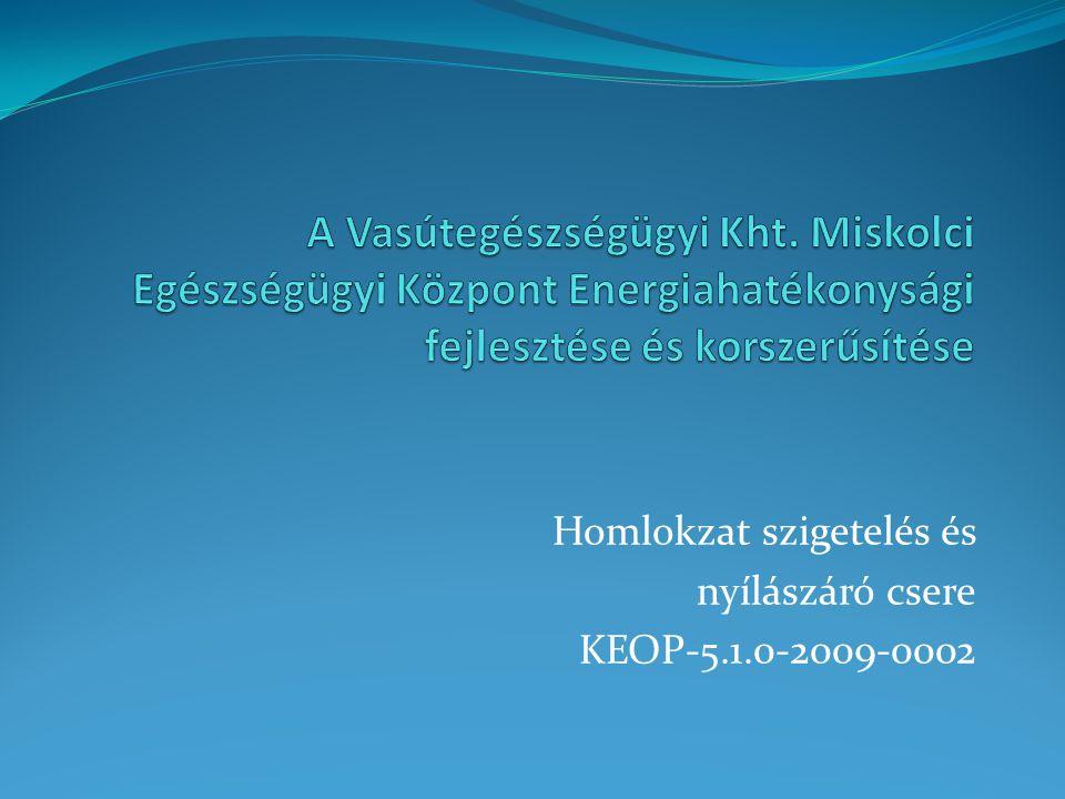Homlokzat szigetelés és nyílászáró csere KEOP-5.1.0-2009-0002