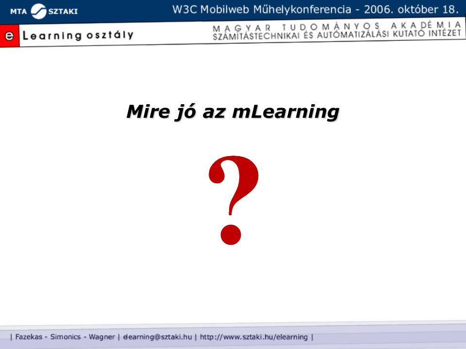 Mire jó az mLearning
