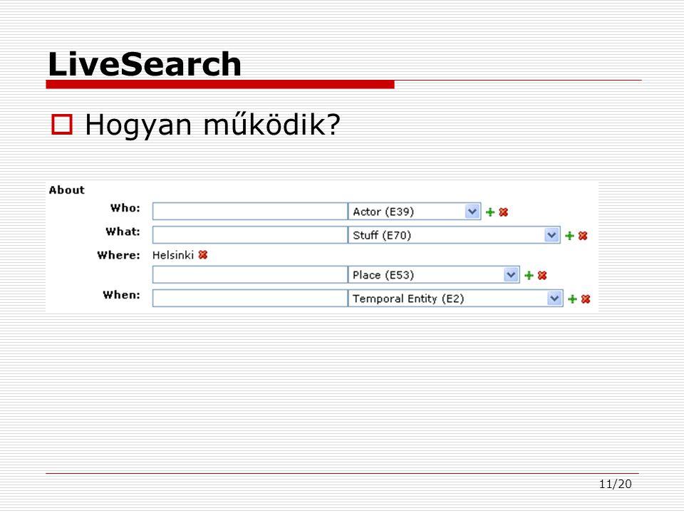 11/20 LiveSearch  Hogyan működik