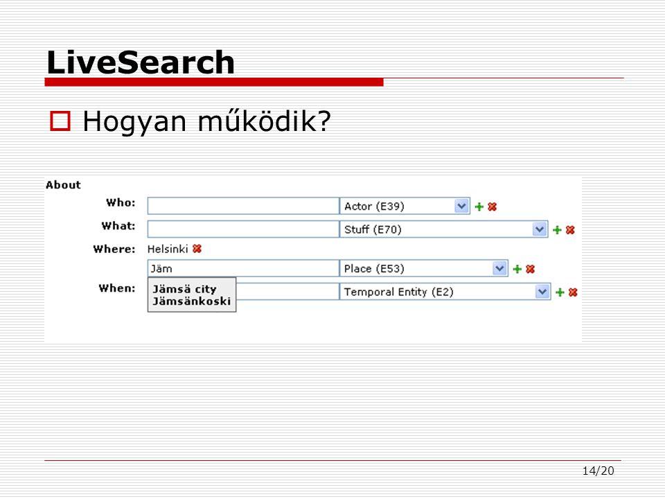 14/20 LiveSearch  Hogyan működik