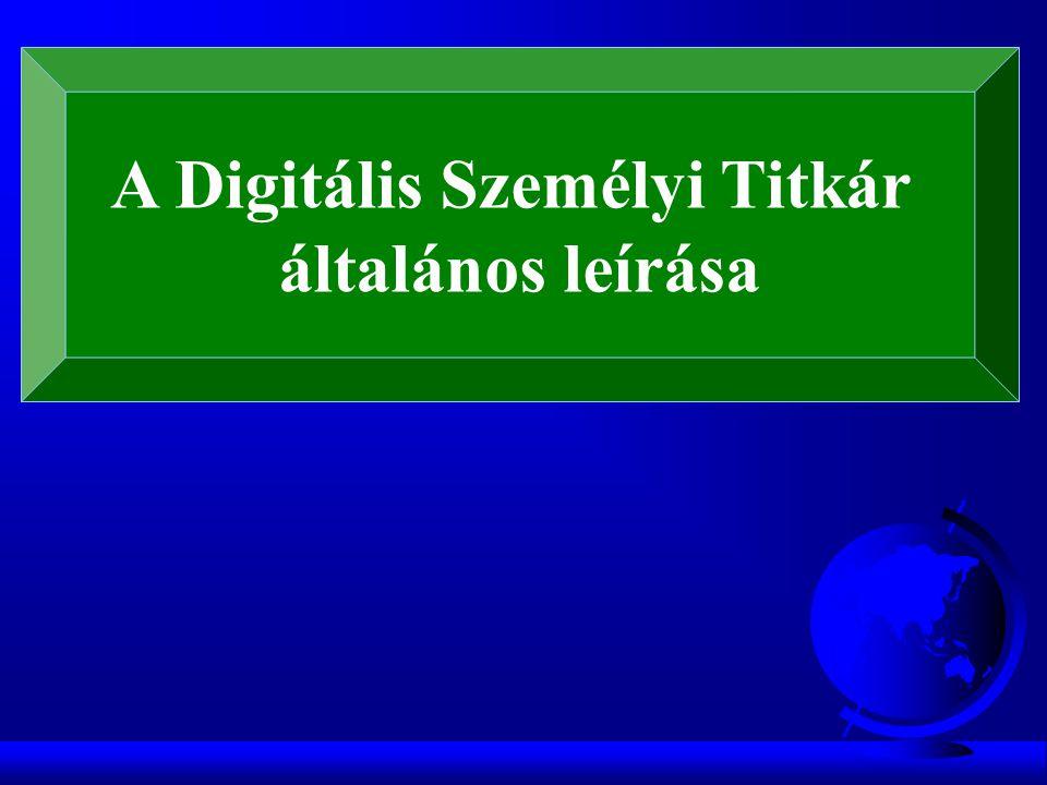 A Digitális Személyi Titkár általános leírása