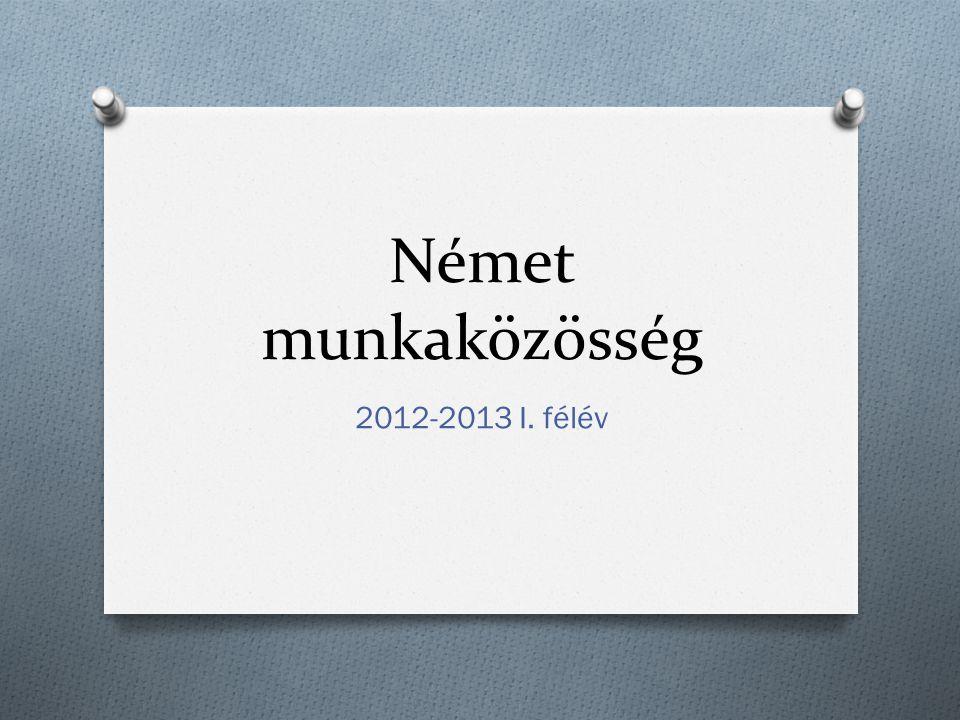 Német munkaközösség 2012-2013 I. félév