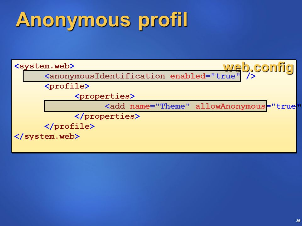 36 Anonymous profil web.config