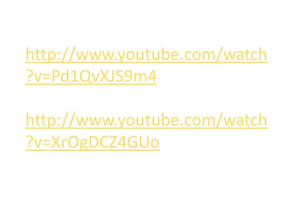 http://www.youtube.com/watch ?v=Pd1QvXJS9m4 http://www.youtube.com/watch ?v=XrOgDCZ4GUo