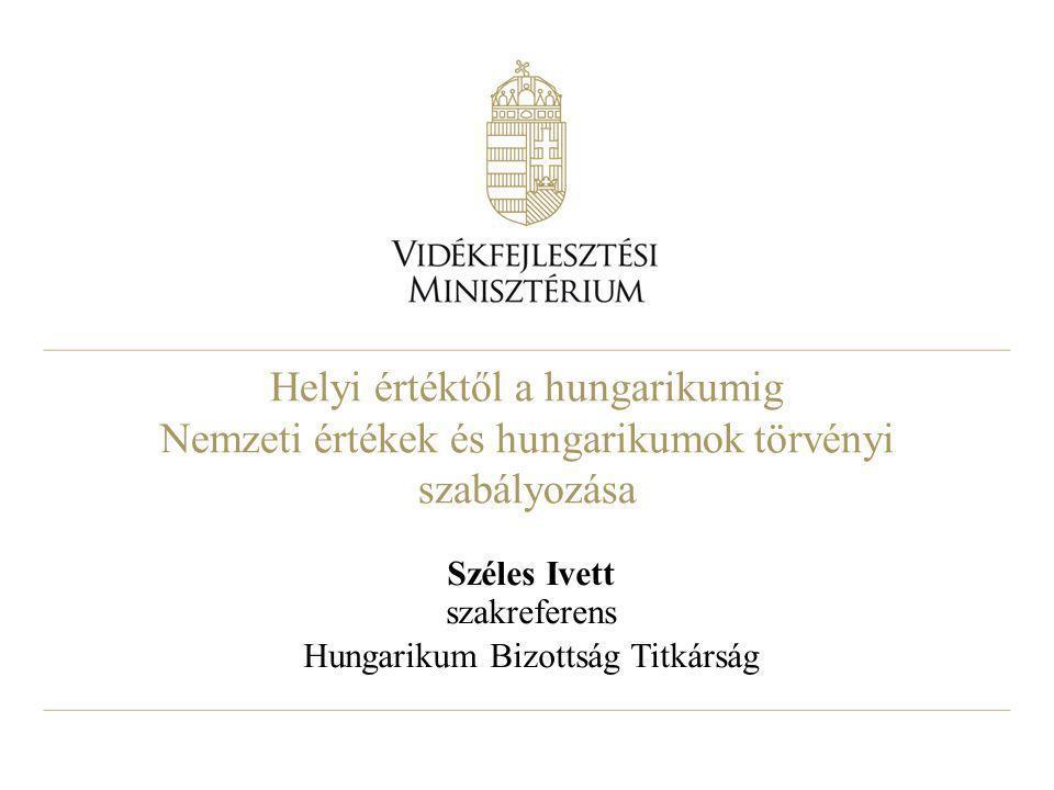 12 Hungarikum Védjegy  A védjegy célja: a Hungarikumok Gyűjteményében szereplő tételek kiemelése, védelme  A védjegy tulajdonosa: Vidékfejlesztési Minisztérium  A védjegy használati jog elnyerése: pályázat/kérelem útján  Feltétele: kiadványok, reklámok, ismertetők esetén: a dokumentum céljának, megjelenés helyének, megjelenítés módjának vizsgálata termékek, szolgáltatások: az elvárható magas színvonal folyamatos tartásának feltételei, az országimázs építés szolgálatának alkalmassága