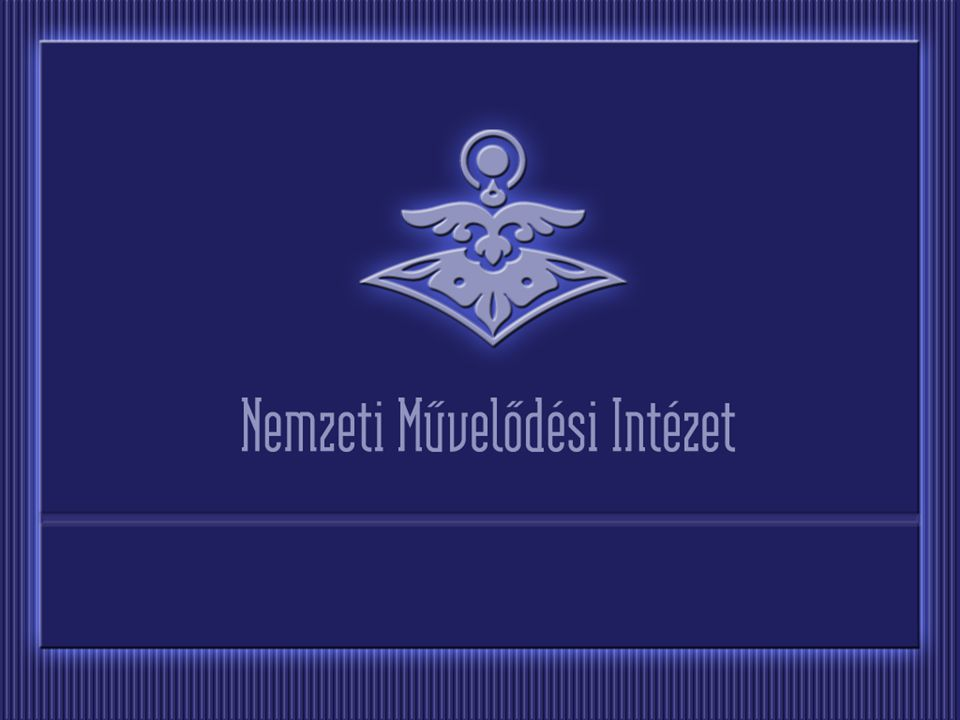 A Nemzeti Művelődési Intézet országos, minden megyében megvalósuló programja Veszprém megyei lebonyolító: Nemzeti Művelődési Intézet Veszprém Megyei Irodája ÉRTÉKTÁR