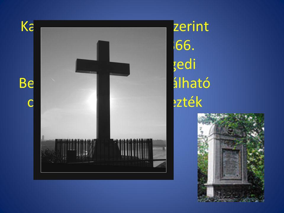 Kalocsán (több lexikon szerint Szegeden) hunyt el 1866. augusztus 3-án. A szegedi Belvárosi temetőben található családi sírboltban helyezték örök nyug