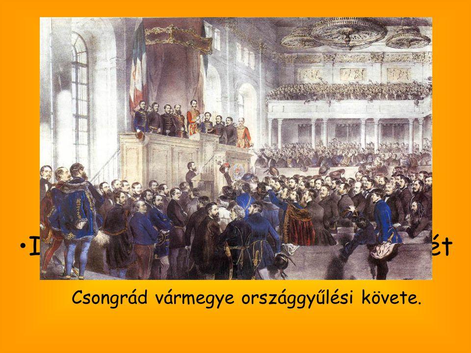 Csongrád vármegye országgyűlési követe. Támogatta: Szólásszabadságot Népképviseletet Jobbágyfelszabadítást Ipar és kereskedelem fejlesztését
