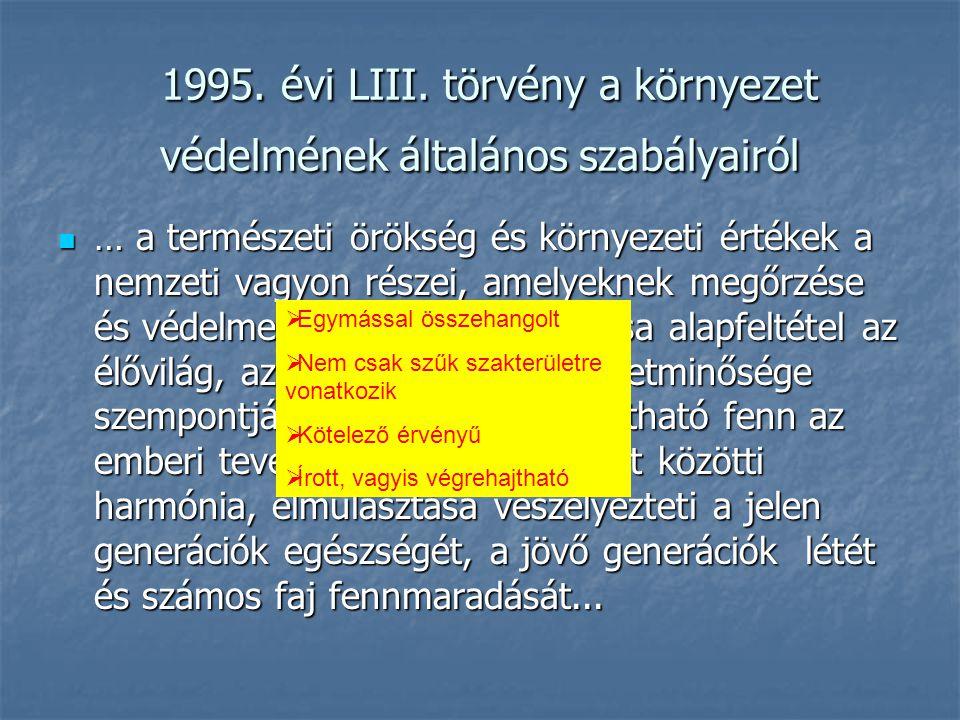 1995. évi LIII. törvény a környezet védelmének általános szabályairól 1995. évi LIII. törvény a környezet védelmének általános szabályairól … a termés