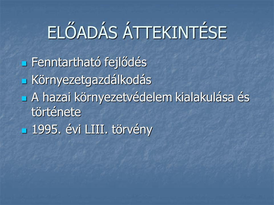 1995.évi LIII. törvény a környezet védelmének általános szabályairól 1995.