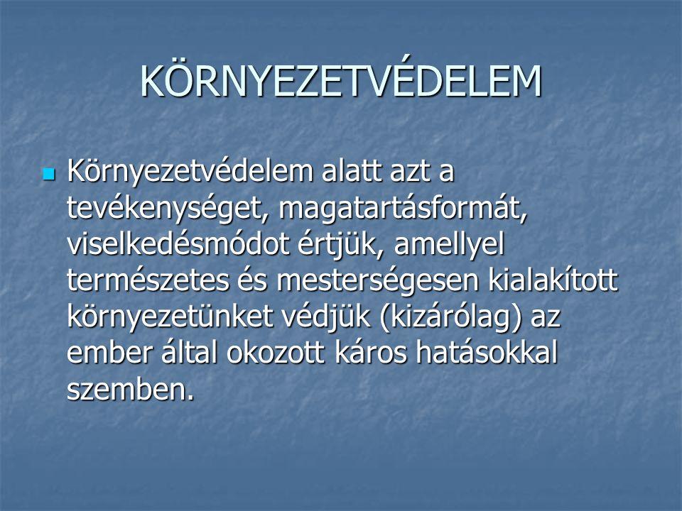 Szakirodalom: Szakirodalom: Barótfi I.szerk. (2000): Környezettechnika.