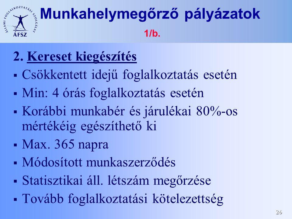 26 Munkahelymegőrző pályázatok 1/b.2.