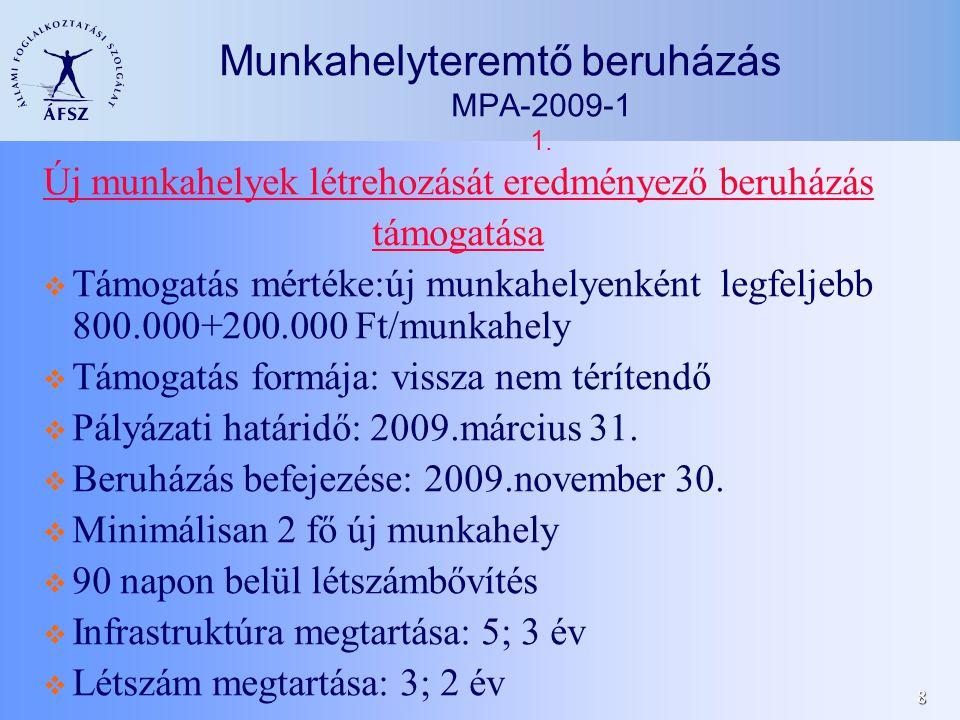9 Munkahelyteremtő beruházás MPA-2009-2 2.