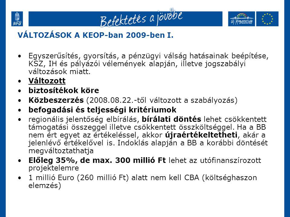 VÁLTOZÁSOK A KEOP-ban 2009-ben I.