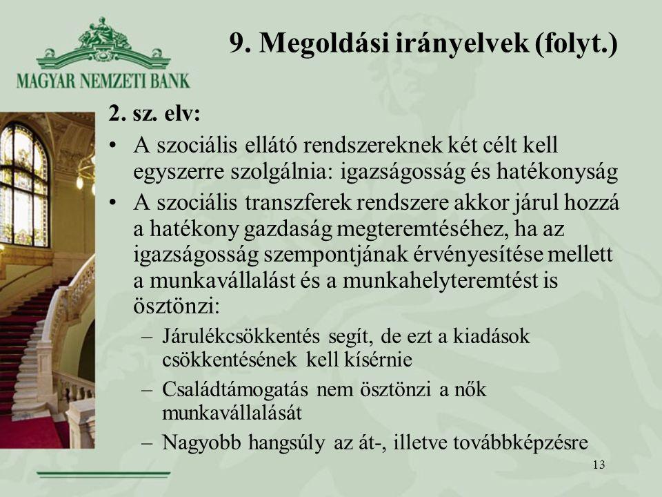 13 9. Megoldási irányelvek (folyt.) 2. sz.