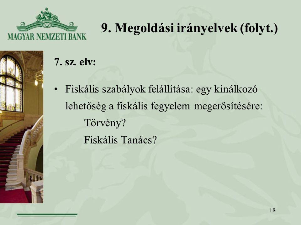 18 9. Megoldási irányelvek (folyt.) 7. sz.