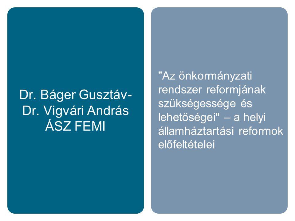 Dr. Báger Gusztáv- Dr.