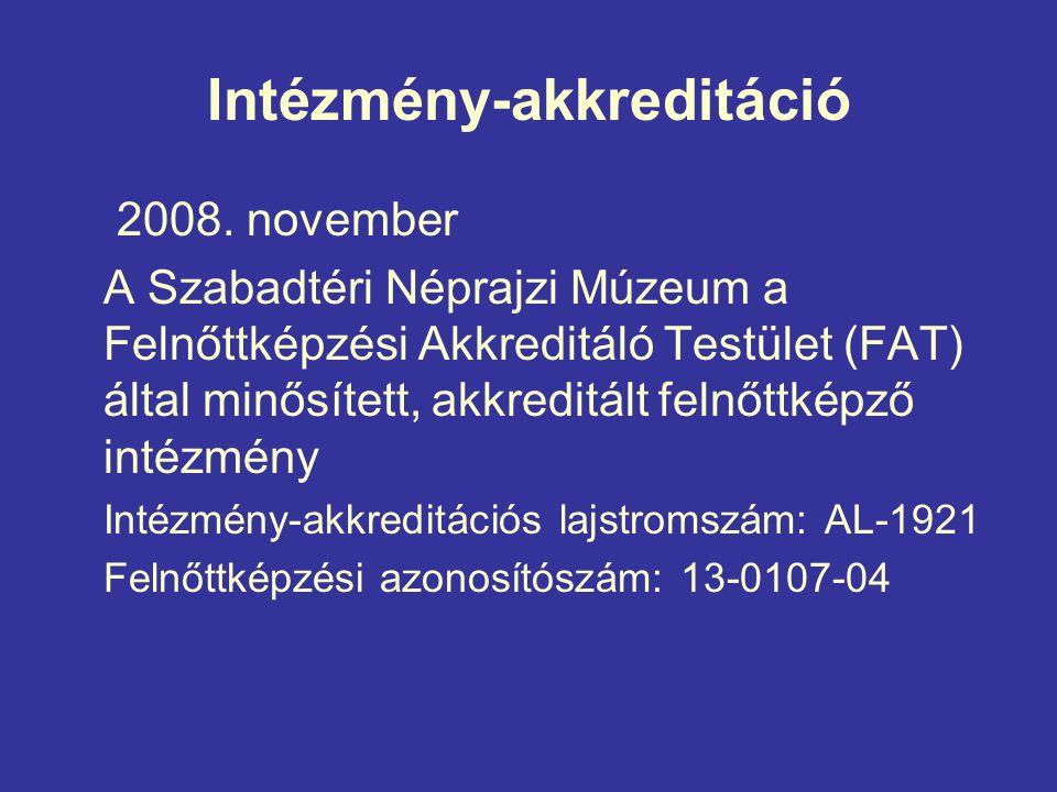 Intézmény-akkreditáció 2008.
