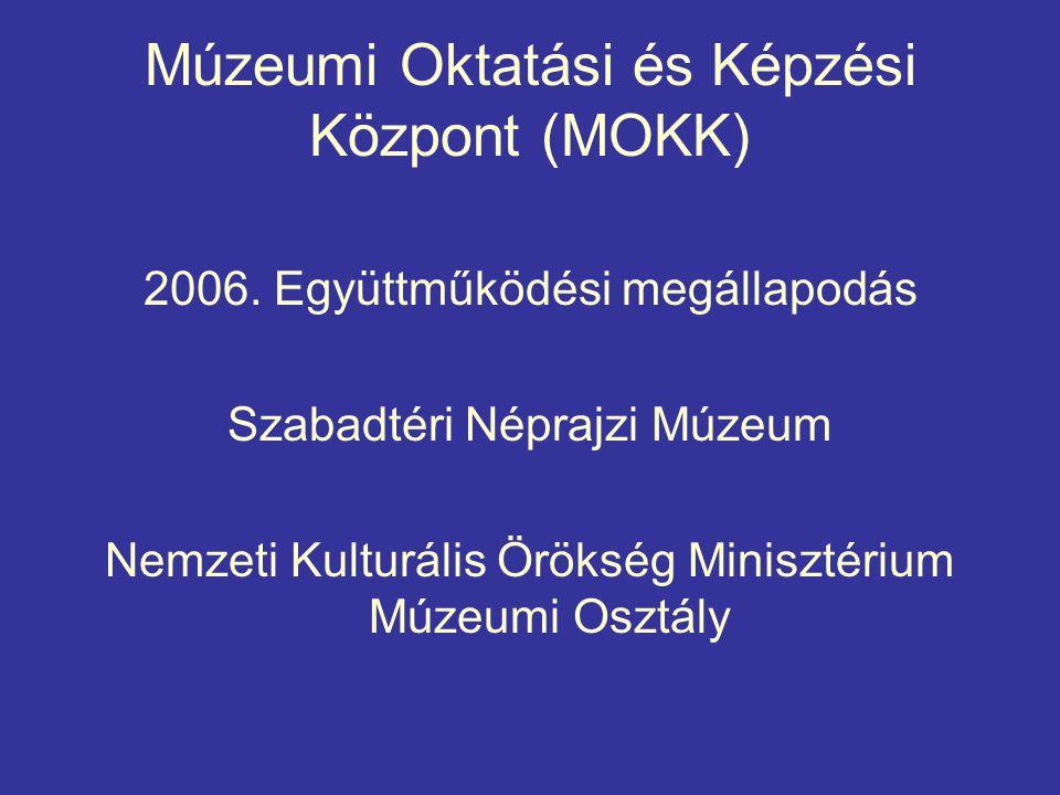 Cél és tevékenységek Legfőbb cél: múzeumi szakemberek továbbképzése További célok: 1.Kutatás 2.Szakmai anyagok készíttetése 3.Szakértői koordinációs testület és szakértői hálózat létrehozása, működtetése 4.Múzeumok Őszi Fesztiválja – Múzeumpedagógiai Évnyitó 5.Kommunikáció