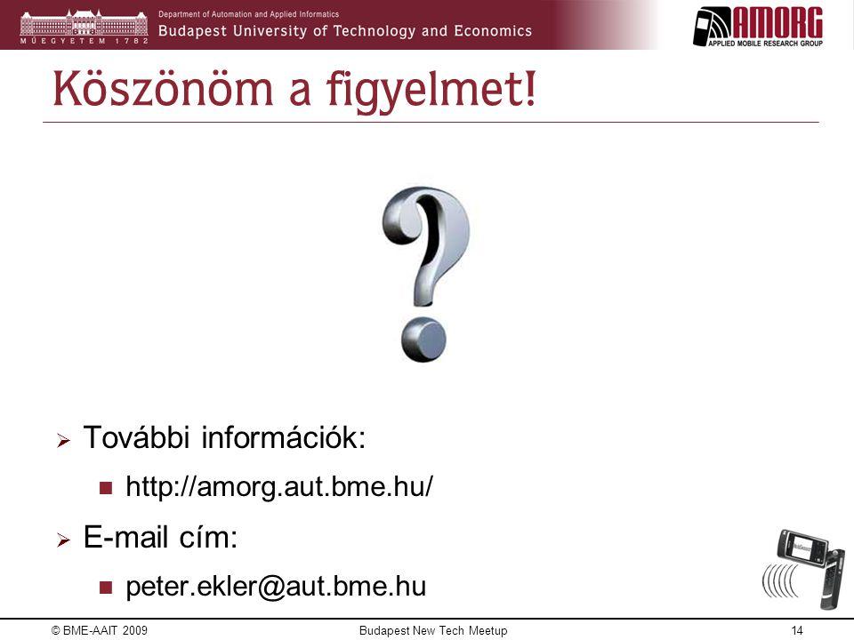 © BME-AAIT 200914 Köszönöm a figyelmet.