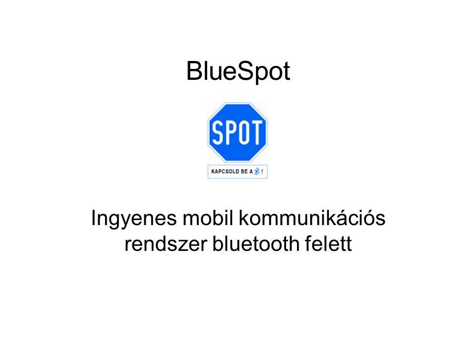 BlueSpot Ingyenes mobil kommunikációs rendszer bluetooth felett