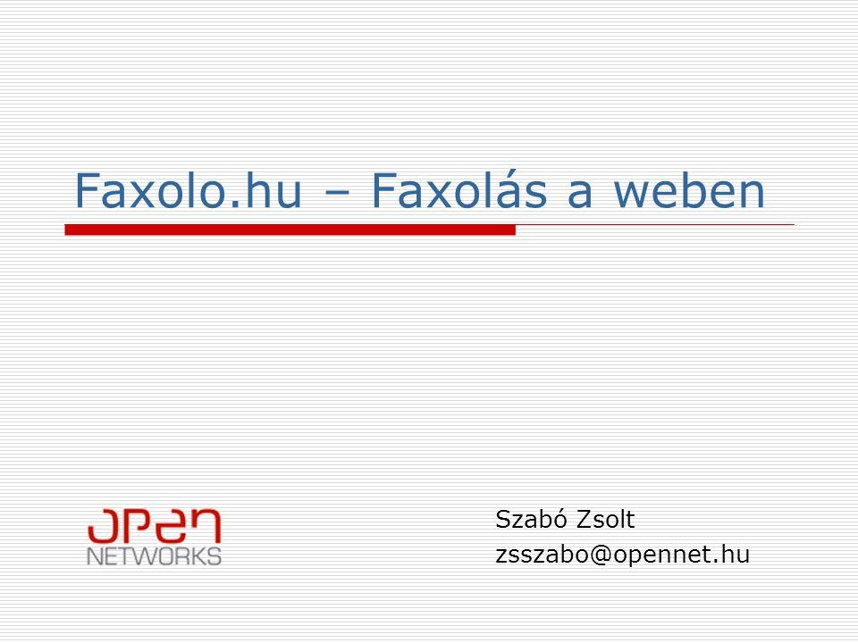 Faxolo.hu - Faxolás a weben2 Bevezető  Faxolás régen  Faxolo.hu funkcionalitása Webmail szerű felület Fax küldése weboldalról (PDF, TIFF) Fax küldése nyomtató driver segítségével
