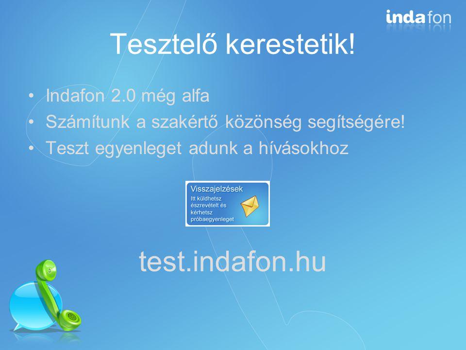 Tesztelő kerestetik. Indafon 2.0 még alfa Számítunk a szakértő közönség segítségére.