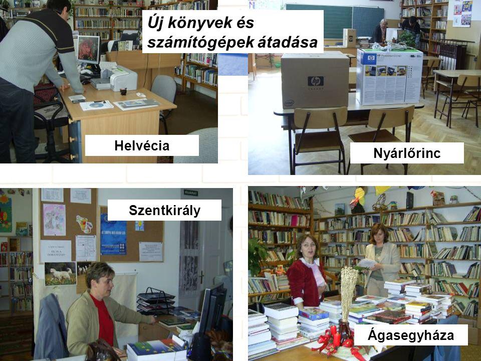 Kecskemét,Készítette: Ramháb Mária Helvécia Szentkirály Nyárlőrinc Új könyvek és számítógépek átadása Ágasegyháza