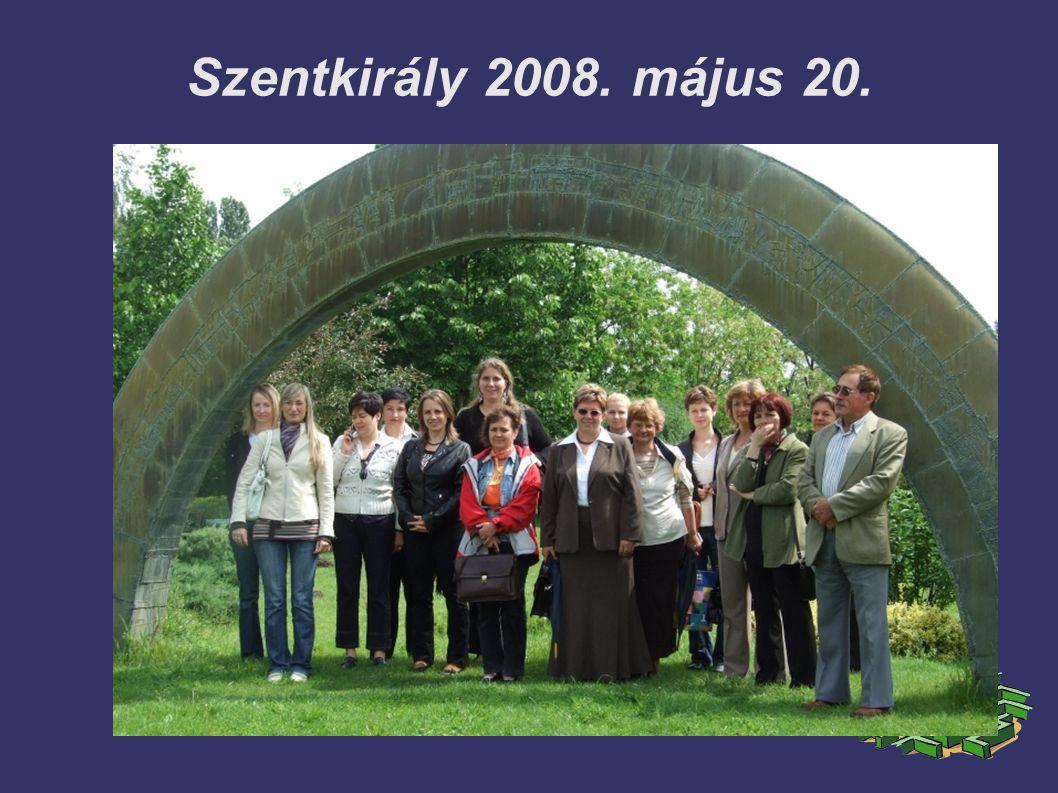 Szentkirály 2008. május 20.