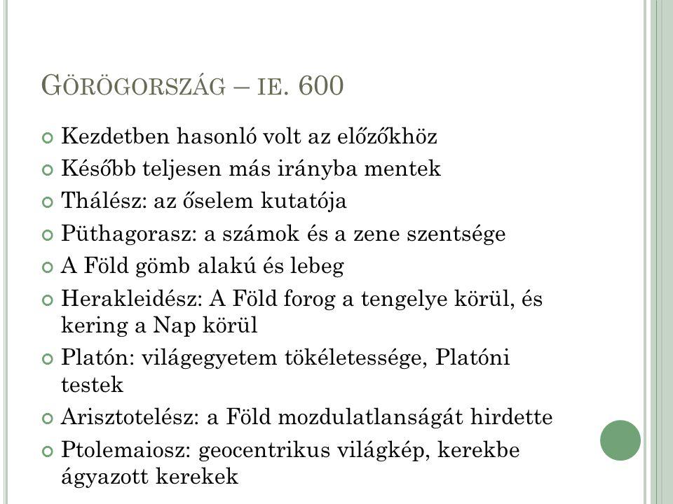 G ÖRÖGORSZÁG – IE. 600 Kezdetben hasonló volt az előzőkhöz Később teljesen más irányba mentek Thálész: az őselem kutatója Püthagorasz: a számok és a z