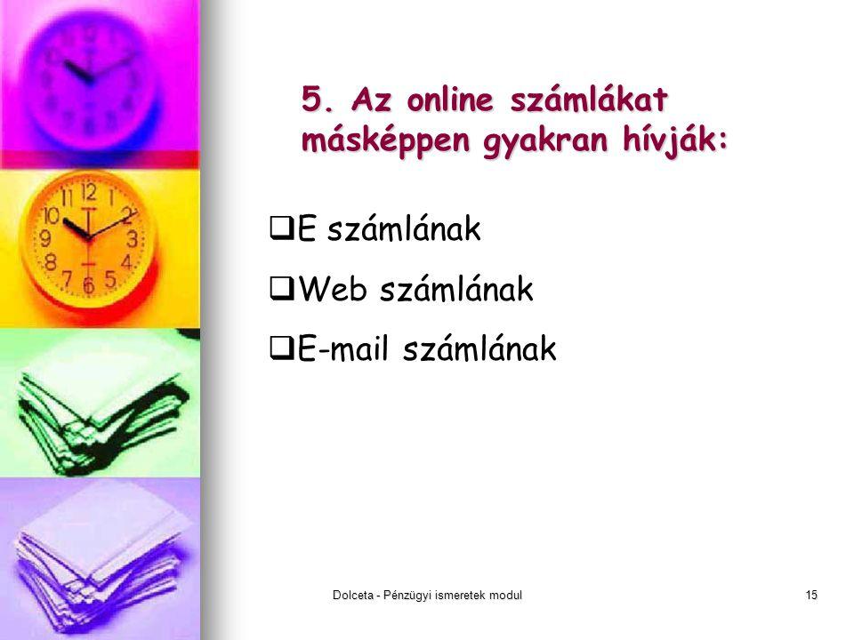 Dolceta - Pénzügyi ismeretek modul15 5.