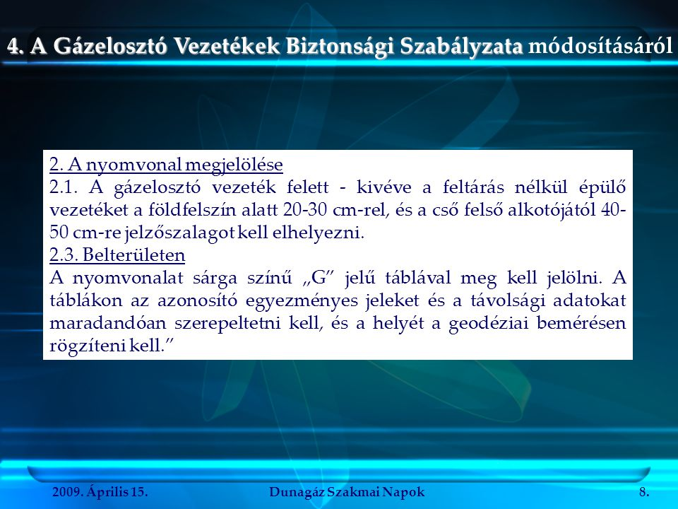 """2009.Április 15.Dunagáz Szakmai Napok9. Védelem: """"4.4."""