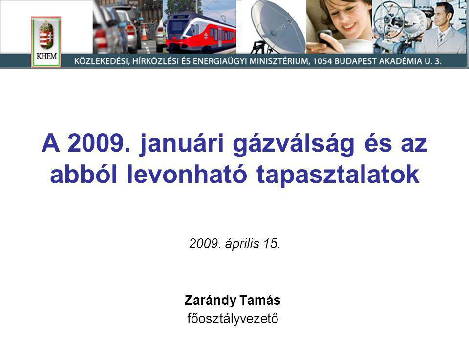 A 2009.januári gázválság és az abból levonható tapasztalatok 2009.
