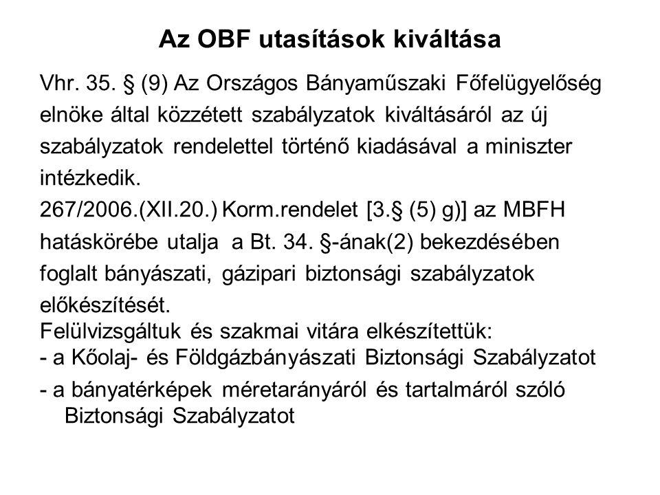 Az OBF utasítások kiváltása Vhr.35.