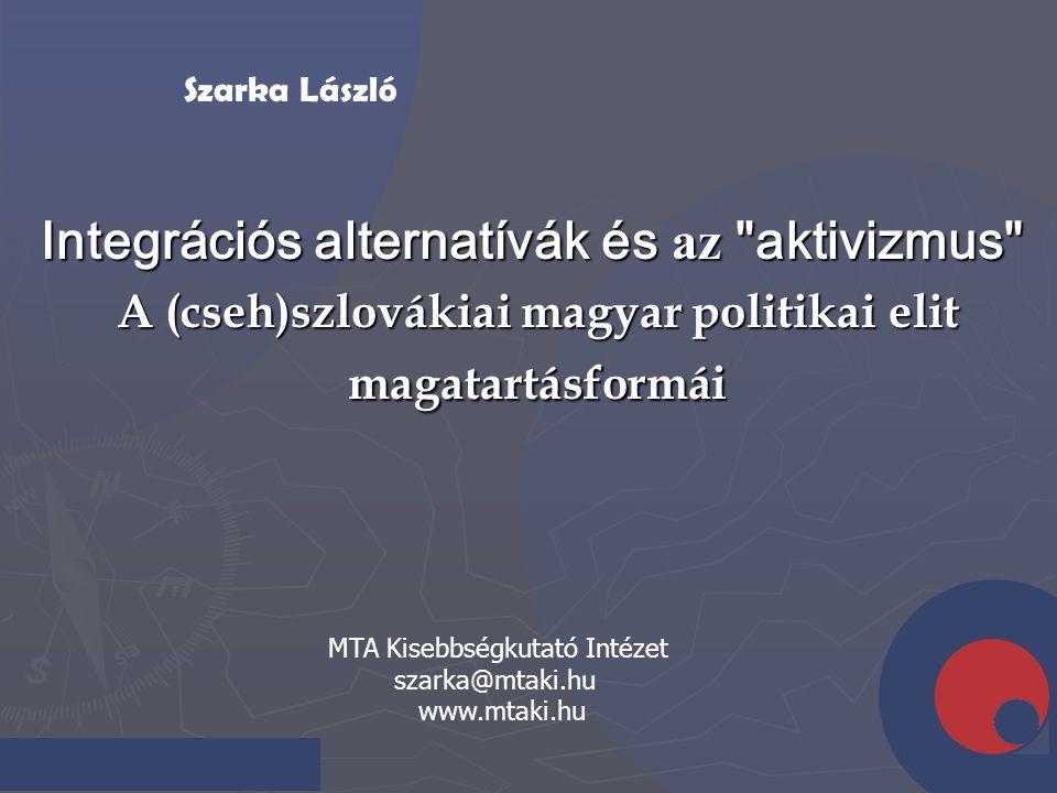 Integrációs alternatívák és az