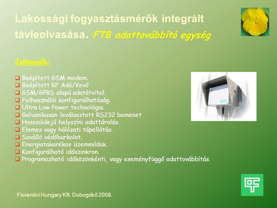 Lakossági fogyasztásmérők integrált távleolvasása. FTB adattovábbító egység Jellemzők:  Beépített GSM modem.  Beépített RF Adó/Vevő  GSM/GPRS alapú
