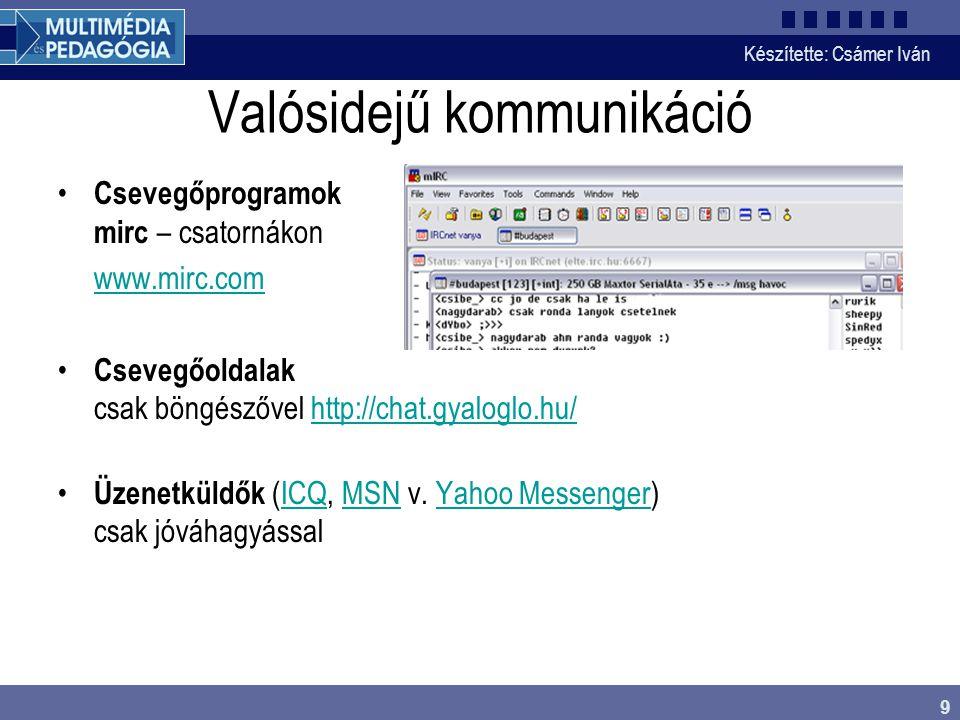 Készítette: Csámer Iván 10 HTML A HTML webhez létrehozott leíró nyelv, amellyel weboldalt hozhatunk létre.