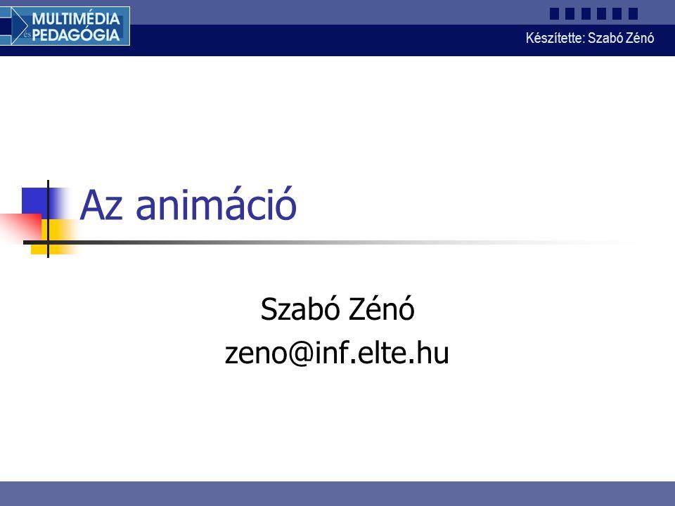 Készítette: Szabó Zénó 2 Animáció Az animáció beállított figurákról készített állóképek, vagy rajzolt képek sorozata, amely megfelelő sebességgel lejátszva mozgás hatását kelti.