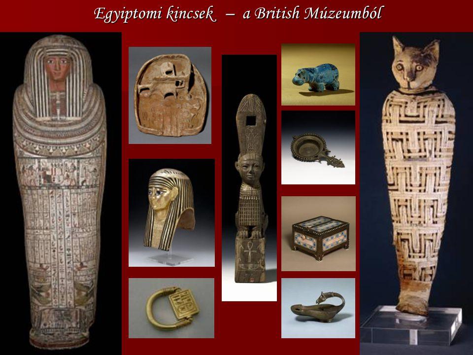 Egyiptomi kincsek – a British Múzeumból