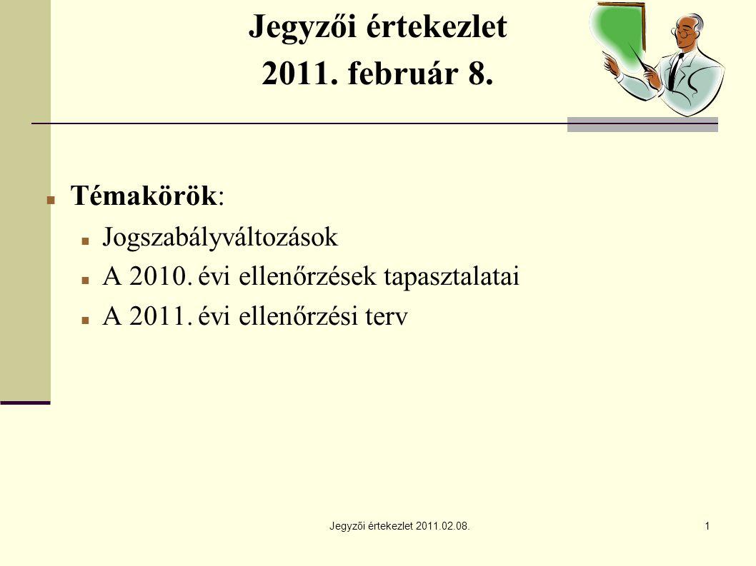 Jegyzői értekezlet 2011.02.08.1 Jegyzői értekezlet 2011.