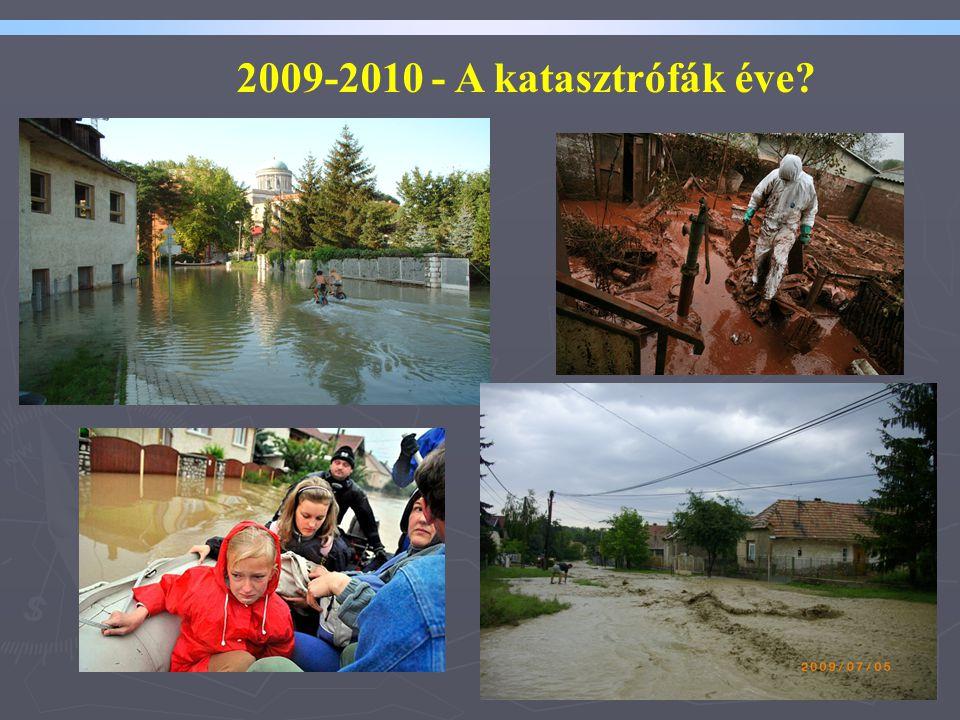 2 2009-2010 - A katasztrófák éve?
