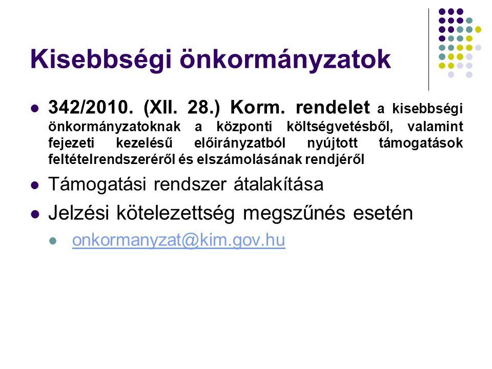 Kisebbségi önkormányzatok 342/2010. (XII. 28.) Korm.