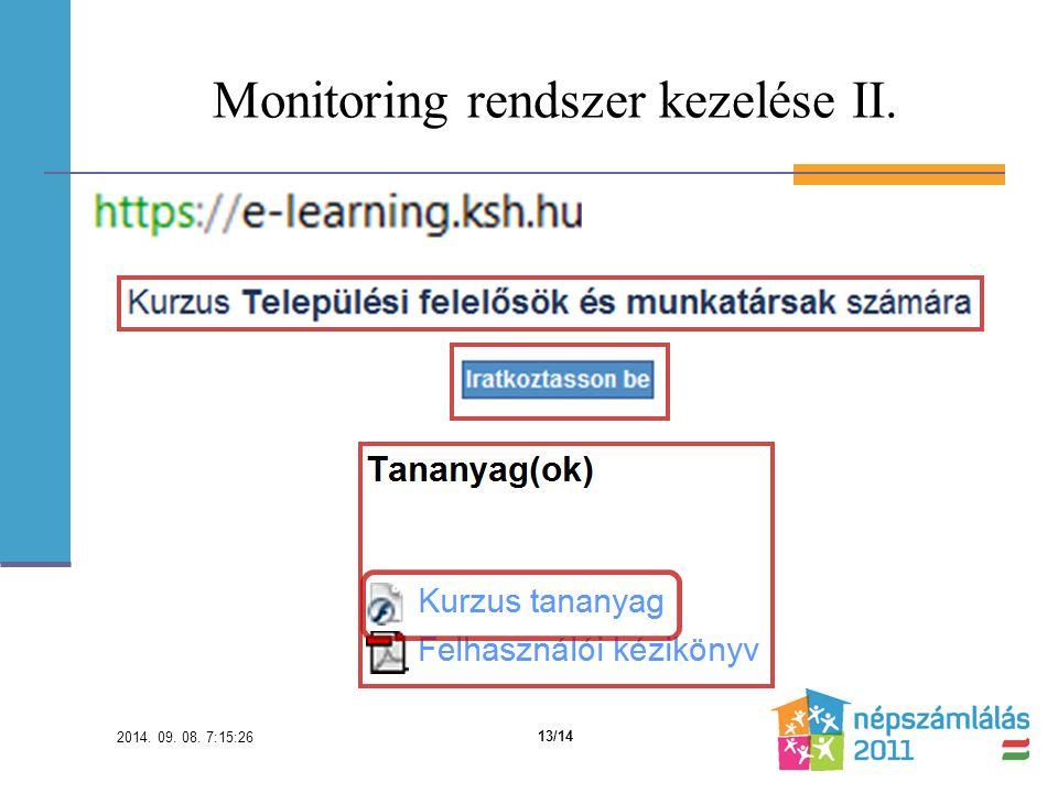 Monitoring rendszer kezelése II. 2014. 09. 08. 7:16:59 13/14