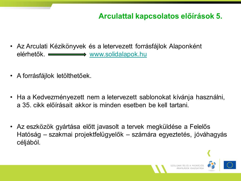 Arculattal kapcsolatos előírások 5. Az Arculati Kézikönyvek és a letervezett forrásfájlok Alaponként elérhetők. www.solidalapok.huwww.solidalapok.hu A