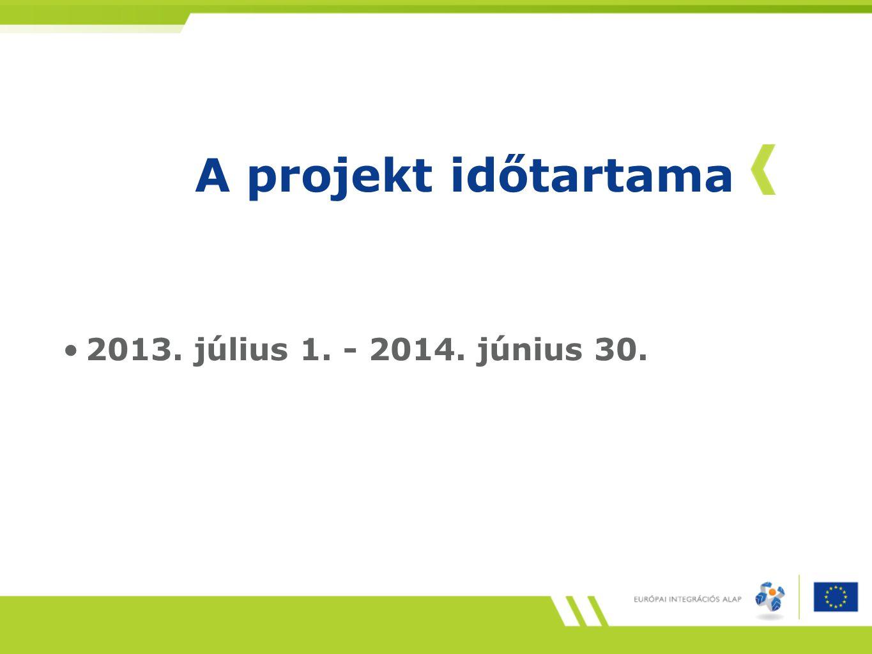 A projekt időtartama 2013. július 1. - 2014. június 30.